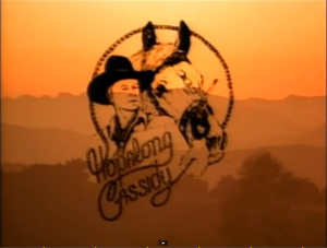 An opening logo to Hopalong Casidy